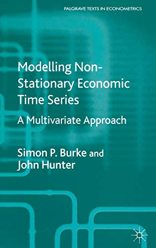 9781403902023: Modelling Non-Stationary Economic Time Series: A Multivariate Approach (Palgrave Texts in Econometrics)
