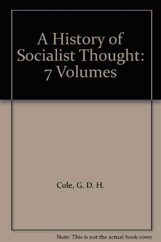 9781403902641: A History of Socialist Thought: 7 Volumes