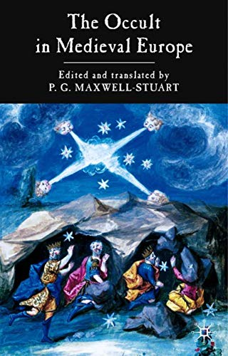9781403902900: The Occult in Medieval Europe 500-1500