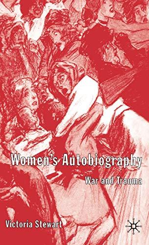 9781403903068: Women's Autobiography: War and Trauma