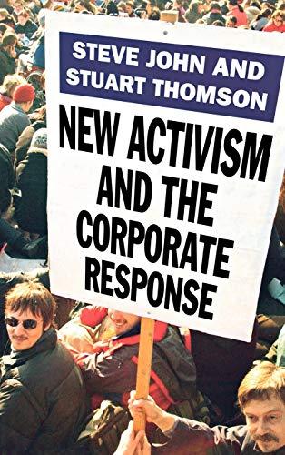 New Activism and the Corporate Response: Stuart Thomson; Steve