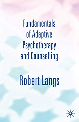 9781403903426: Fundamentals of Adaptive Psychotherapy and Counselling: An Introduction to Theory and Practice