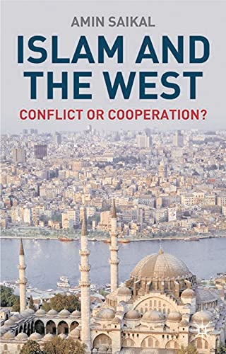 9781403903570: Islam and the West: Conflict or Cooperation?