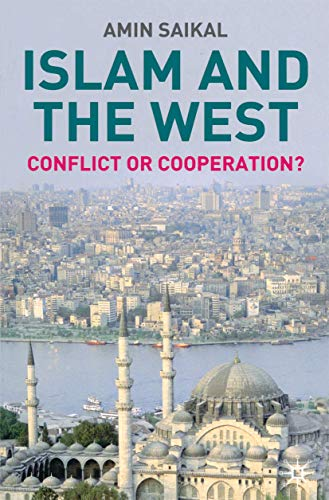 9781403903587: Islam and the West: Conflict or Cooperation?