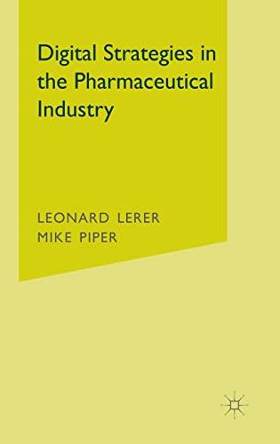 Digital Strategies in the Pharmaceutical Industry: Mike Piper; Leonard