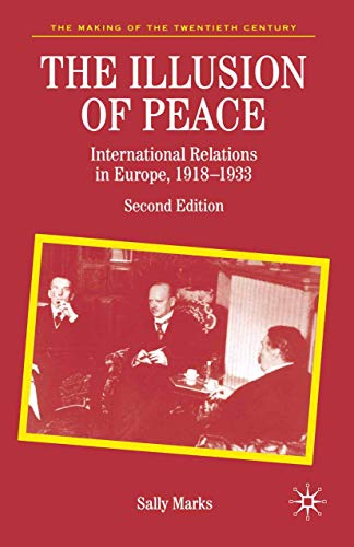 9781403904195: The Illusion of Peace: International Relations in Europe, 1918-1933