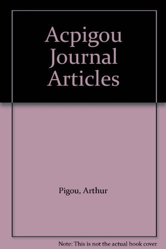 A.C.Pigou: Journal Articles: 2 Volume Set (1902-1922 and 1923-1953): Pigou, A.C.