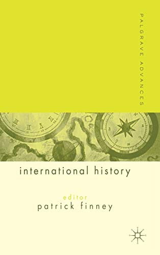 9781403904362: Palgrave Advances in International History