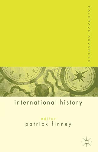 9781403904409: Palgrave Advances in International History