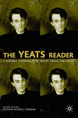 9781403904430: The Yeats Reader: A Portable Compendium of Poetry, Drama, and Prose