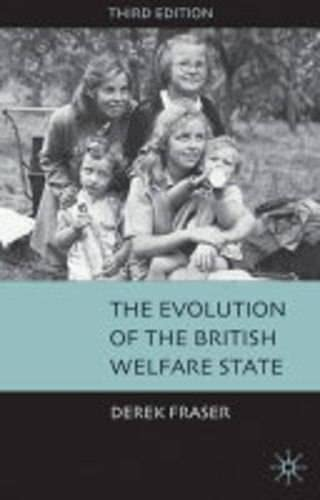 9781403904690: The Evolution of the British Welfare State: A History of Social Policy Since the Industrial Revolution
