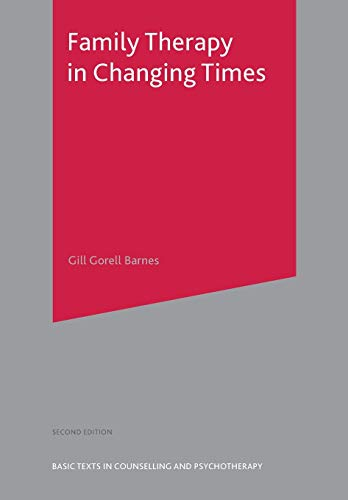 9781403904720: Family Therapy in Changing Times (Basic Texts in Counselling and Psychotherapy)