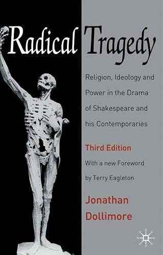 9781403904782: Radical Tragedy: Religion, Ideology and Power in the Drama of Shakespeare and His Contemporaries