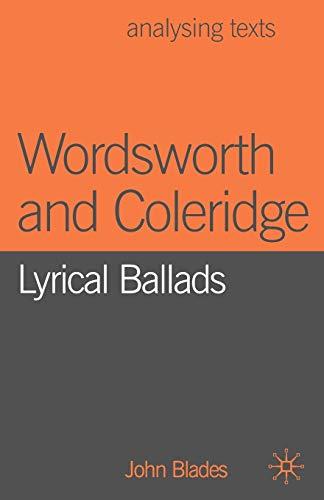 WORDSWORTH AND COLERIDGE: Lyrical Ballads: Blades, John
