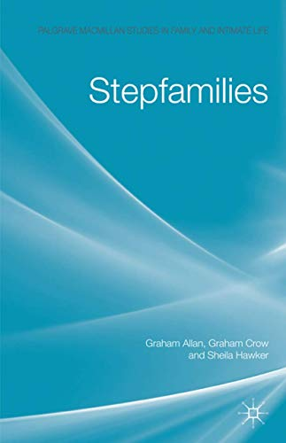 9781403904928: Stepfamilies (Palgrave Macmillan Studies in Family and Intimate Life)