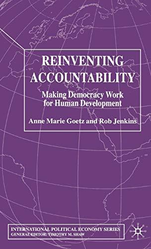 9781403906243: Reinventing Accountability: Making Democracy Work for Human Development (International Political Economy Series)