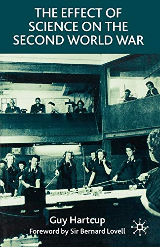 9781403906434: The Effect of Science on the Second World War