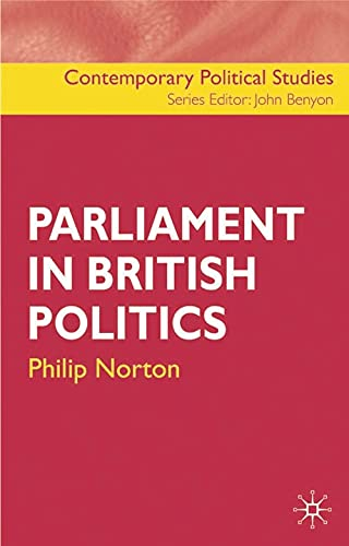 9781403906663: Parliament in British Politics (Contemporary Political Studies)