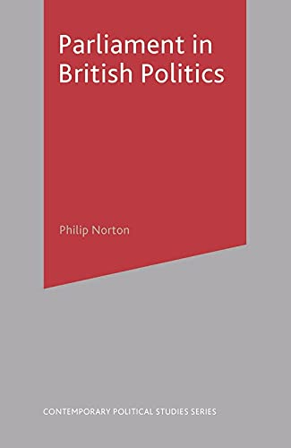 9781403906670: Parliament in British Politics (Contemporary Political Studies)