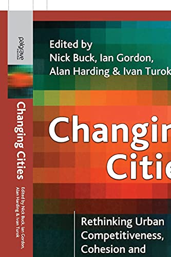 9781403906809: Changing Cities: Rethinking Urban Competitiveness, Cohesion and Governance (Cities Texts)
