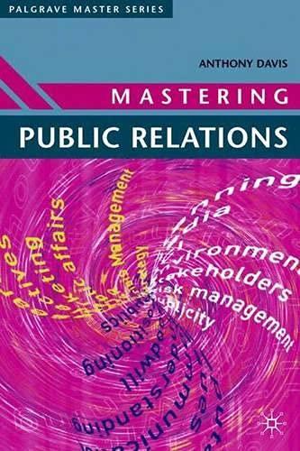 9781403907837: Mastering Public Relations