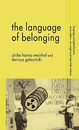 9781403907875: The Language of Belonging (Language and Globalization)