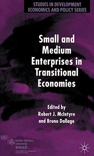 9781403908001: Small and Medium Enterprises in Transitional Economies (Studies in Development Economics and Policy)