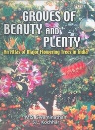 9781403910141: Groves of Beauty and Plenty: An Atlas of Major Flowering Trees in India