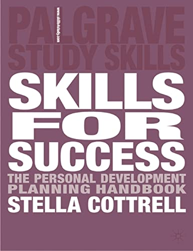 Skills for Success: The Personal Development Planning: Cottrell, Stella