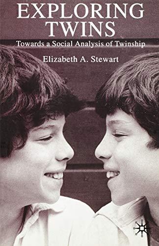 9781403911667: Exploring Twins: Towards a Social Analysis of Twinship