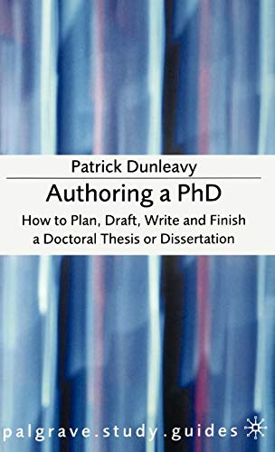 9781403911919: Authoring a PhD Thesis: How to Plan, Draft, Write and Finish a Doctoral Dissertation