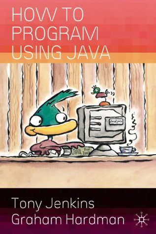 9781403912237: How to Program Using Java