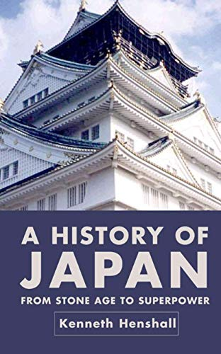 A History of Japan : From Stone: Kenneth G. Henshall