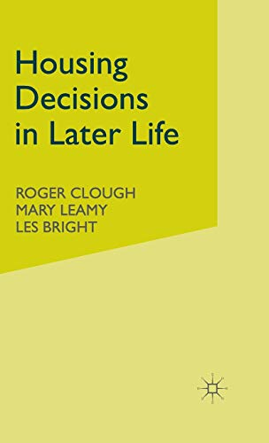 Housing Decisions in Later Life (1403912874) by M. Leamy; V. Miller; L. Bright