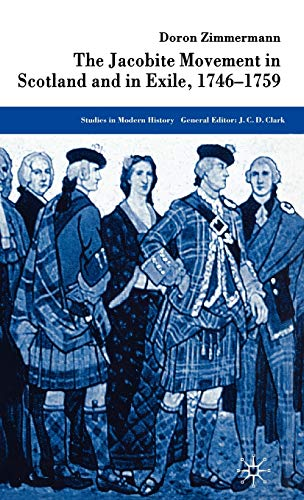 9781403912916: The Jacobite Movement in Scotland and in Exile, 1746-1759 (Studies in Modern History)