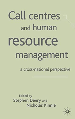 Call Centres and Human Resource Management: A Cross-National Perspective