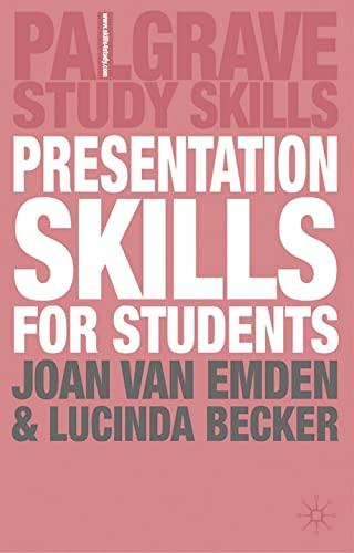 Presentation Skills for Students: Becker, Lucinda; Van