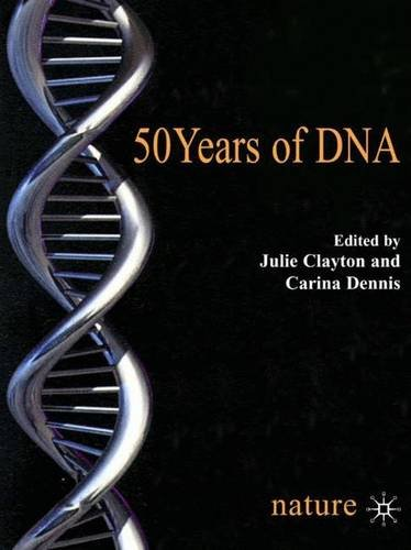 9781403914798: 50 Years of DNA
