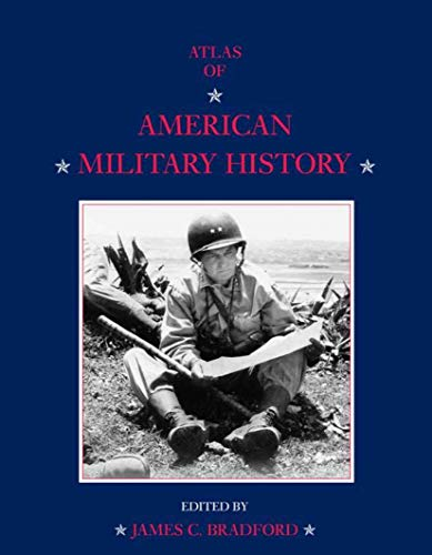 9781403914941: An Atlas of American Military History
