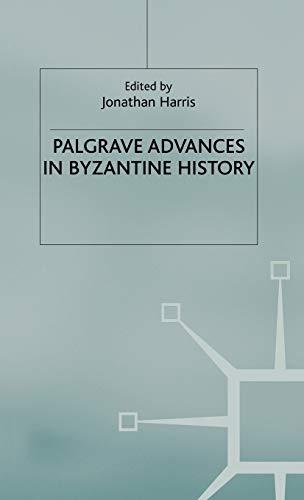 9781403915023: Palgrave Advances in Byzantine History