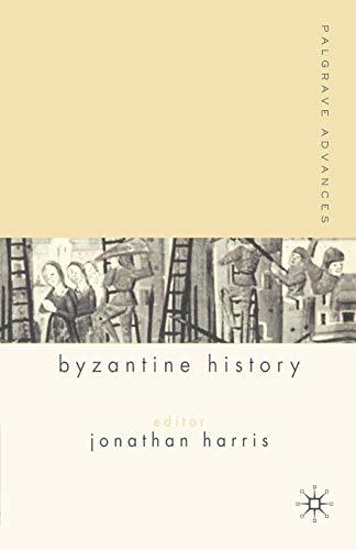 9781403915030: Palgrave Advances in Byzantine History