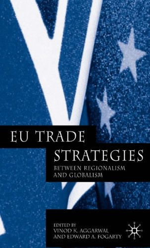 9781403915108: EU Trade Strategies: Regionalism and Globalism