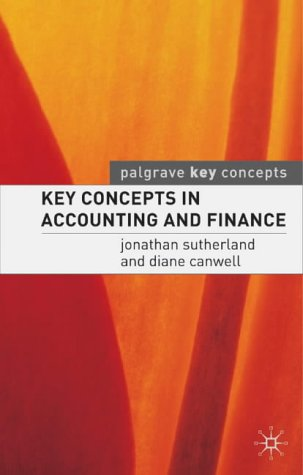 9781403915320: Key Concepts in Accounting and Finance (Palgrave Key Concepts)