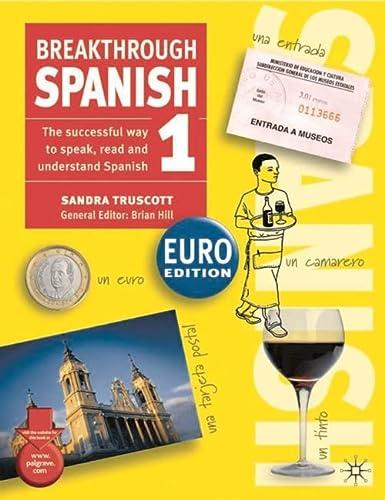 9781403915580: Breakthrough Spanish 1 Euro edition