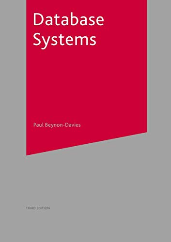 Database Systems (Paperback): Paul Beynon-Davies
