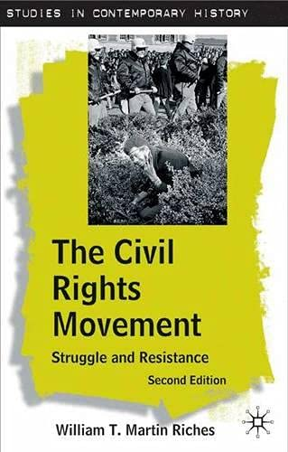 9781403916044: The Civil Rights Movement, Second Edition: Struggle and Resistance (Studies in Contemporary History)