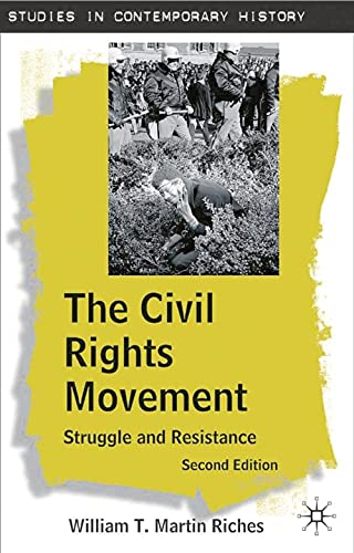 9781403916051: The Civil Rights Movement, Second Edition: Struggle and Resistance (Studies in Contemporary History)
