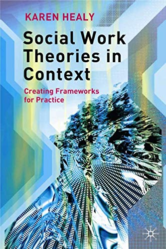 9781403916228: Social Work Theories in Context: A Critical Introduction