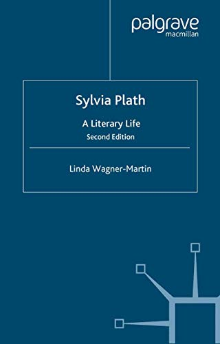 Sylvia Plath: A Literary Life (Literary Lives) (1403916535) by L. Wagner-Martin
