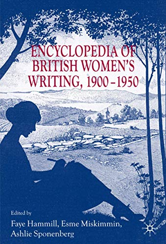 9781403916921: Encyclopedia of British Women's Writing 1900–1950